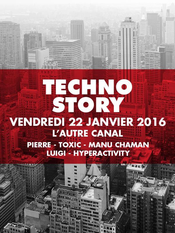 Affiche de la soirée Techno Story #4 à L'Autre Canal à Nancy