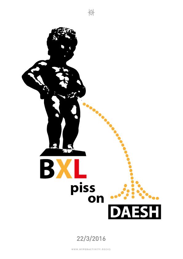 BXL piss on daesh, hommage aux victimes des attentats de Bruxelles le 22 mars 2016, illustration réalisée par Hyperactivity Rocks