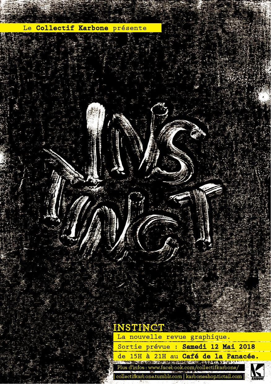 Revue graphique sur le thème de l'Instinct éditée par le Collectif Karbone de Montpellier
